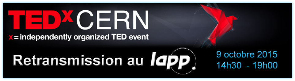 TEDxCERN retransmission au LAPP