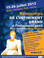 Rencontres de physique de l'infiniment grand à l'infiniment petit 2013, promotion Emmy Noether